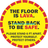 FLOOR is LAVA STAND BACK TO BE SAFE 12
