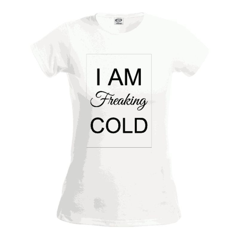 I Am Freaking Cold Sew N Stitches Embroidery Llc