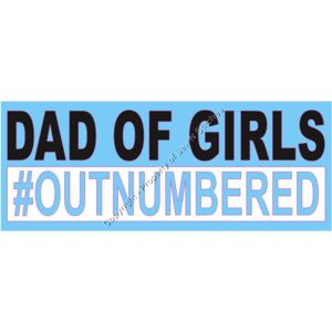 Dad of Girls # Outnumbered cut out letters Thumbnail